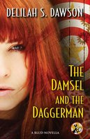The Damsel and the Daggerman - Delilah S. Dawson