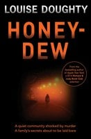Honey-Dew - Louise Doughty