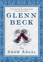 The Snow Angel - Glenn Beck, Nicole Baart
