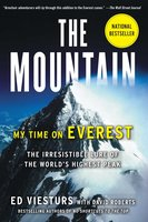 The Mountain: My Time on Everest - Ed Viesturs