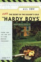The Secret of the Soldier's Gold - Franklin W. Dixon