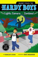 Lights, Camera . . . Zombies! - Franklin W. Dixon