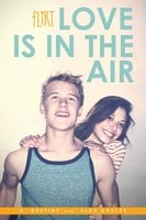 Love Is in the Air - A. Destiny,Alex R. Kahler