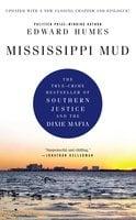 Mississippi Mud - Edward Humes