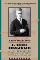 A Life in Letters - F. Scott Fitzgerald