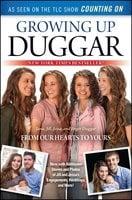 Growing Up Duggar - Jill Duggar, Jinger Duggar, Jessa Duggar, Jana Duggar