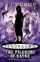 Pendragon: The Pilgrims of Rayne - D.J. MacHale