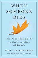 When Someone Dies - Scott Taylor Smith