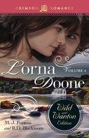 Lorna Doone: The Wild And Wanton Edition Volume 4 - R.D. Blackmore, M.J. Porteus