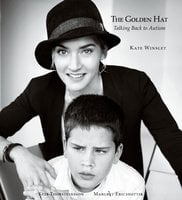 The Golden Hat: Talking Back to Autism - Kate Winslet, Margret Ericsdottir