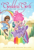 Iris the Colorful - Joan Holub, Suzanne Williams