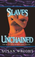 Slaves Unchained - Susan Wright