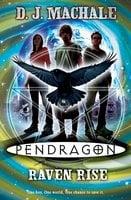 Pendragon: Raven Rise - D.J. MacHale