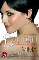 Lauren: Riding Off Trail - Mima