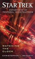Department of Temporal Investigations: Watching the Clock - Christopher L. Bennett