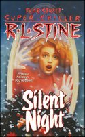 Silent Night: A Christmas Suspense Story - R.L. Stine