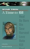 A Star Trek: The Next Generation: Time #7: A Time to Kill - David Mack
