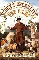 Kinky's Celebrity Pet Files - Kinky Friedman