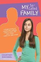My So-Called Family - Courtney Sheinmel