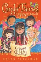 Gooey Goblins: Halloween Special - Helen Perelman