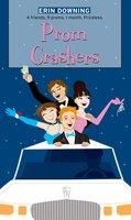 Prom Crashers - Erin Downing