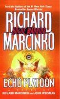 Echo Platoon - John Weisman, Richard Marcinko