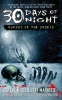 30 Days of Night: Rumors of the Undead - Jeff Mariotte, Steve Niles