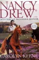Mystery at Moorsea Manor - Carolyn Keene