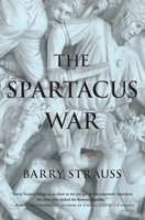 The Spartacus War - Barry Strauss