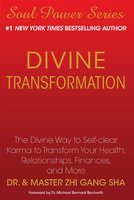 Divine Transformation - Zhi Gang Sha