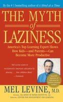 The Myth of Laziness - Mel Levine