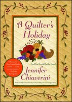 A Quilter's Holiday - Jennifer Chiaverini