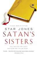 Satan's Sisters: A Novel Work of Fiction - Star Jones