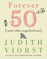 Forever Fifty - Judith Viorst