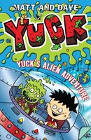 Yuck's Alien Adventure - Matt and Dave