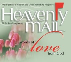 Heavenly Mail/Words of Love - Philis Boultinghouse
