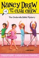 The Cinderella Ballet Mystery - Carolyn Keene