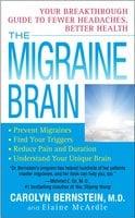 The Migraine Brain - Carolyn Bernstein, Elaine McArdle