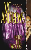 Into the Woods - V.C. Andrews