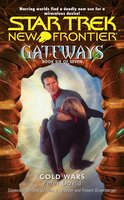 Gateways #6: Cold Wars - Peter David