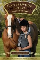 The Canterwood Crest Stable of Books: Take the Reins - Jessica Burkhart