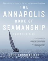 The Annapolis Book of Seamanship - John Rousmaniere