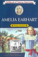 Amelia Earhart: Young Aviator - Beatrice Gormley