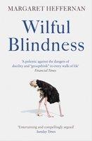 Wilful Blindness - Margaret Heffernan