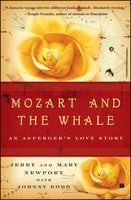 Mozart and the Whale: An Asperger's Love Story - Jerry Newport, Mary Newport