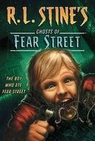 The Boy Who Ate Fear Street - R.L. Stine