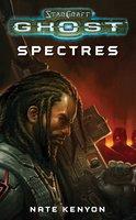 StarCraft: Ghost--Spectres - Nate Kenyon