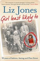 Girl Least Likely To - Liz Jones