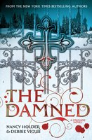 CRUSADE: The Damned - Nancy Holder, Debbie Viguie