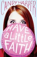Have a Little Faith - Candy Harper